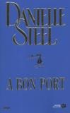 Danielle Steel - A bon port.