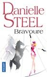 Danielle Steel - Bravoure.