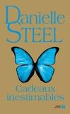 Danielle Steel - Cadeaux inestimables.