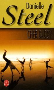 Danielle Steel - Cher daddy.