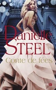 Danielle Steel - Conte de fées.