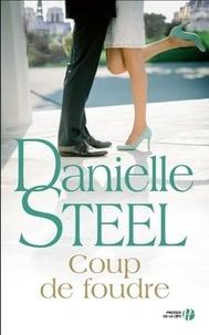 Danielle Steel - Coup de foudre.