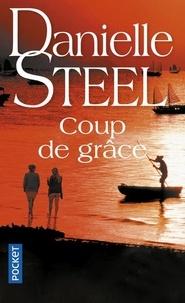 Danielle Steel - Coup de grâce.