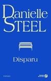 Danielle Steel - Disparu.