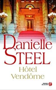 Danielle Steel - Hôtel Vendôme.
