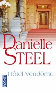 Danielle Steel - Hotel Vendôme.