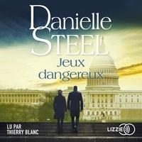 Danielle Steel - Jeux dangereux.