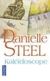 Danielle Steel - Kaléidoscope.