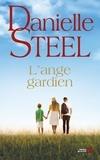 Danielle Steel - L'ange gardien.