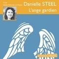 Danielle Steel et Marie-Stéphane Cattaneo - L'ange gardien.