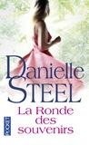Danielle Steel - La ronde des souvenirs.