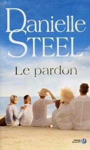 Danielle Steel - Le pardon.