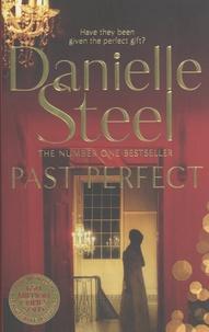 Danielle Steel - Past Perfect.