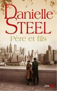 Danielle Steel - Père et fils.
