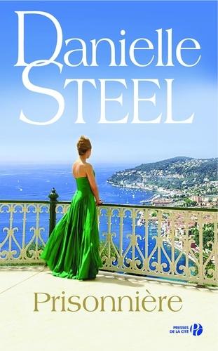 Prisonnière - Danielle Steel - Format ePub - 9782258162532 - 13,99 €