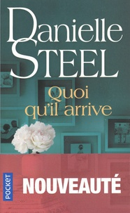Danielle Steel - Quoi qu'il arrive.