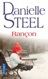 Danielle Steel - Rançon.