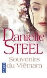 Danielle Steel - Souvenirs du Viêtnam.