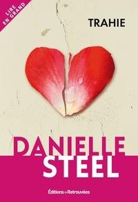 Danielle Steel - Trahie.
