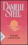 Danielle Steel - Tramonto a St. Tropez.
