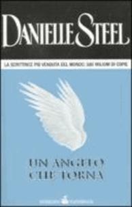 Danielle Steel - Un angelo che torna.