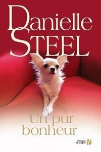 Danielle Steel - Un pur bonheur.