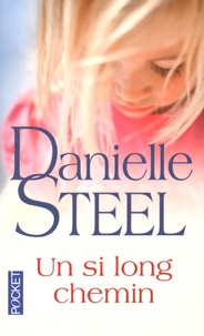 Danielle Steel - Un si long chemin.