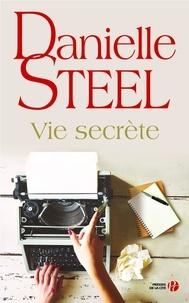 Danielle Steel - Vie secrète.