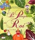 Danielle Stein-Aubert et Virginie Peyre - Le Petit Potager du Roi. 1 CD audio