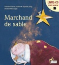 Danielle Stein-Aubert et Myriam Jung - Marchand de sable. 1 CD audio