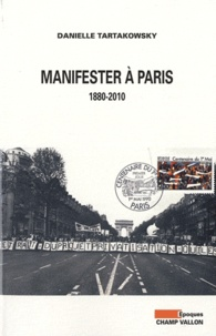 Goodtastepolice.fr Manifester à Paris - 1880-2010 Image