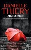 Danielle Thiéry - Crimes de Seine.