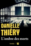 Danielle Thiéry - L'ombre des morts.