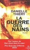 Danielle Thiéry - La guerre des nains.