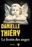 Danielle Thiéry - Le festin des anges.