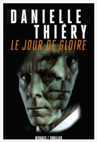 Danielle Thiéry et Danielle Thiéry - Le jour de gloire.