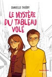 Danielle Thiéry - Le mystère du tableau volé.