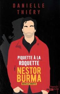 Danielle Thiéry - Les nouvelles enquêtes de Nestor Burma  : Piquette à la roquette.
