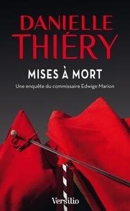 Danielle Thiéry - Mises à mort.