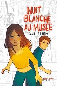 Danielle Thiéry - Nuit blanche au musée.