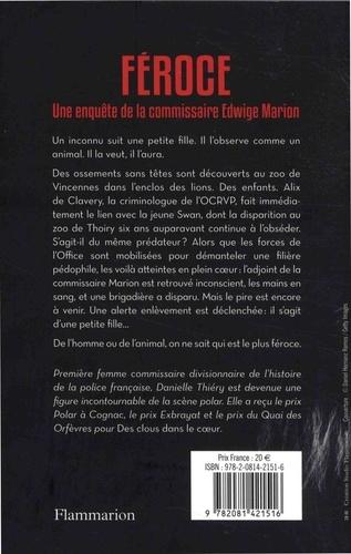 Une enquête de la commissaire Edwige Marion  Féroce