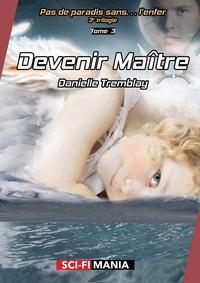 Danielle Tremblay - .
