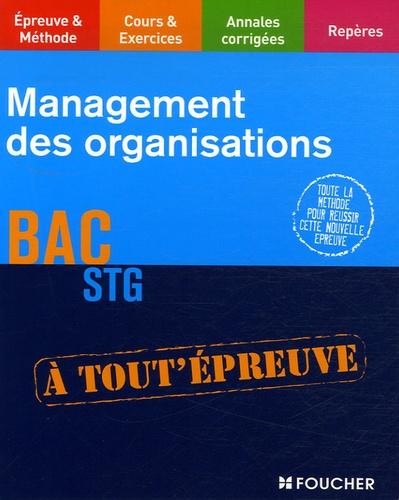 Danielle Trémeau et Luc Verdier - Management des organisations Bac STG.