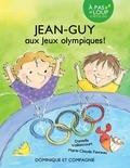 Danielle Vaillancourt et Marie-Claude Favreau - Jean-Guy  : Jean-Guy aux jeux Olympiques.