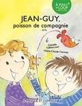 Danielle Vaillancourt et Marie-Claude Favreau - Jean-Guy  : Jean-Guy - Poisson de compagnie.