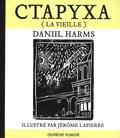 Daniil Harms - Ctapyxa (La vieille).