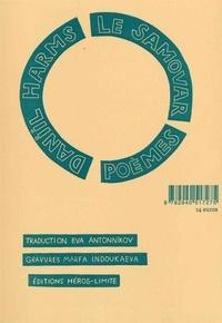 Daniil Harms - Le samovar - (Poèmes 1928-1940).