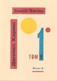 Daniil Harms - Tome 1.