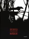 Danijel Zezelj - Chaperon Rouge.