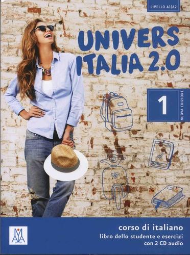 Universitalia 2.0 Livello A1/A2. Corso di italiano - Libro dello studente e esercizi  avec 2 CD audio